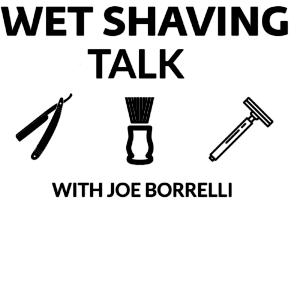 Wet Shaving Talk For February 13